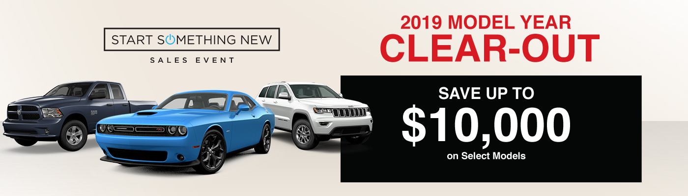 2019 Model Year Clear-Out And Save up to $10,000 on Select Models